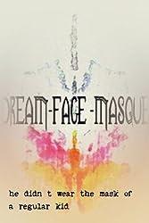 Dream-Face-Masque