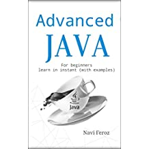 Advanced JAVA for Beginners: JSP, JSTL, JSON and SERVLET TUTORIALS...etc (Learn with Examples)
