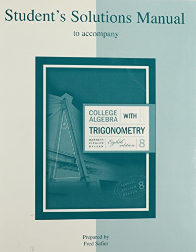 College Algebra With Trigonometry Student Solutions Manual