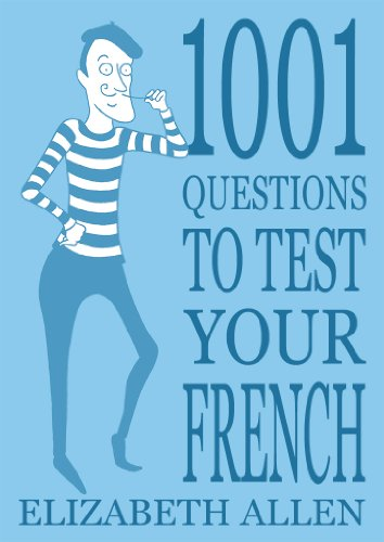 1001 Questions to Test Your French