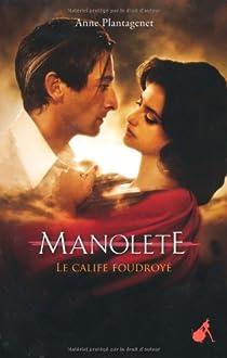 Manolete : Le calife foudroyé par Plantagenet