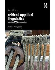 Critical Applied Linguistics: A Critical Re-Introduction