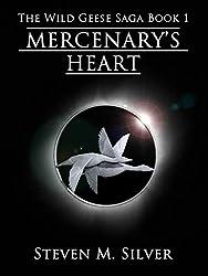 Mercenary's Heart (The Wild Geese Saga Book 1) (English Edition)