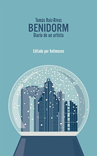 Descargar Libro Benidorm: Diario De Un Artista Tomás Ruiz-rivas