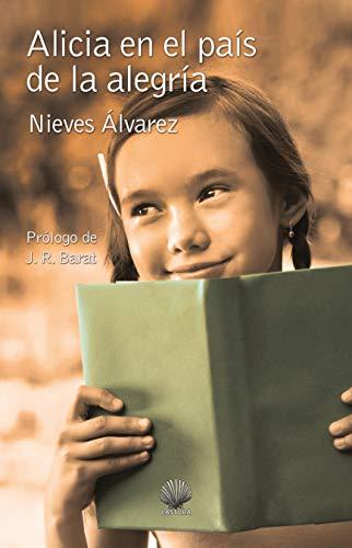 Alicia en el país de la alegría: 36 (Alquisa): Amazon.es: Álvarez Martín, Nieves: Libros