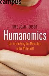 Humanomics: Die Entdeckung des Menschen in der Wirtschaft