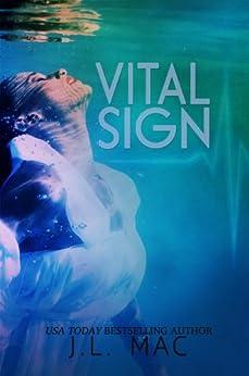 Vital Sign by [Mac, J.L.]