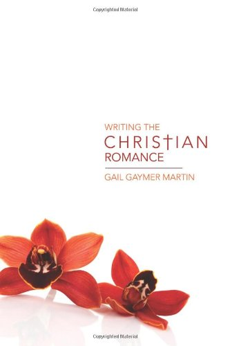 Writing the Christian Romance by Writer's Digest Books