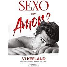 Sexo sem Amor?