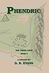 Phendric (The Three Lands Book 3)