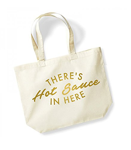 There's Hot Sauce In Here - Large Canvas Fun Slogan Tote Bag Natural/Gold