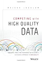 Competing with High Quality Data Front Cover