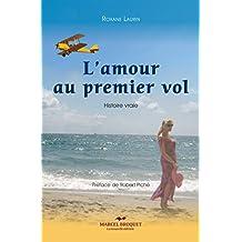 L'amour au premier vol: Histoire vraie (French Edition)