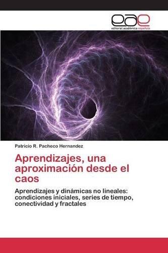 Descargar Libro Aprendizajes, Una Aproximación Desde El Caos Pacheco Hernandez Patricio R.