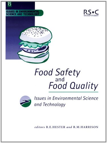 Food Safety and Food Quality: RSC (Issues in Environmental Science and Technology)