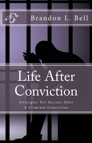 Success Bell (Life After Conviction: Strategies for Success After A Felony Conviction)