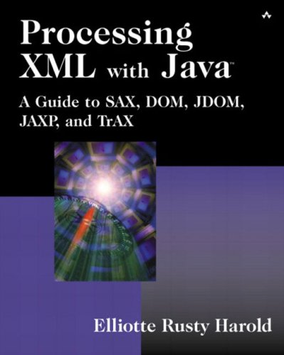 Processing XML with Java¿: A Guide to SAX, DOM, JDOM, JAXP, and TrAX (2 Volume Set)
