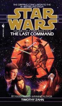 THE LAST COMMAND: STAR WARS: VOLUME 3