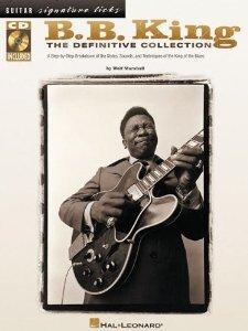 B.B. King - The Definitive Collection (Guitar Signature Licks) [Paperback] [2002] Wolf Marshall, B.B. King PDF