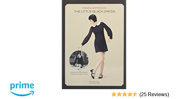 Famous Frocks: The Little Black Dress: Patterns for 20 Garments Inspired by Fashion Icons: Dolin Bliss OShea, Daniel Castro: 8601405856814: Amazon.com: ...