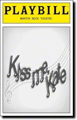 Trade mark New Playbill From Kiss Me, Kate Starring, Carolee Carmello Burke Moses Janine LaManna Michael Berresse Music & Lyrics By Cole Door-keeper Book By Sam Spewack and Bella Spewack;