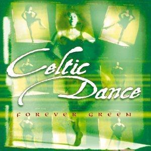- Forever Green by Celtic Dance (1999-06-15)