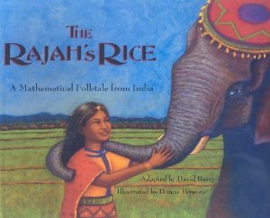 - The Rajah's Rice: A Mathematical Folktale from India (Tales of Myth & Legend)
