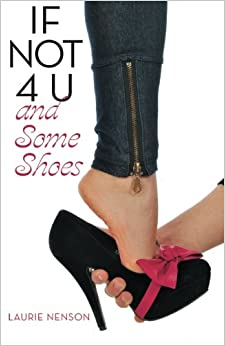 Book If Not 4 U and Some Shoes