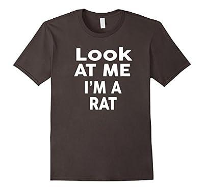 Look At Me I'm A Rat T-Shirt Halloween Costume Shirt