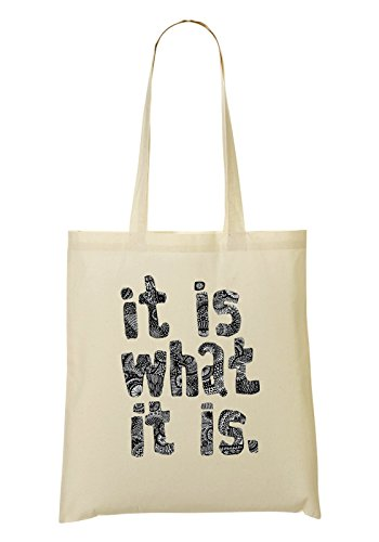 It Is What It Is Quotes Collection Nice To Sac Fourre-Tout Sac À Provisions