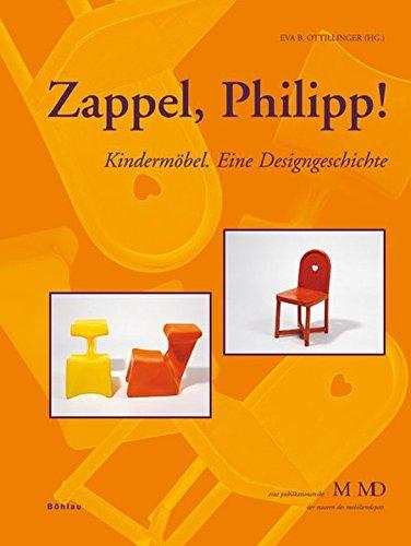 Zappel Philipp Kindermöbel Eine Designgeschichte Eine