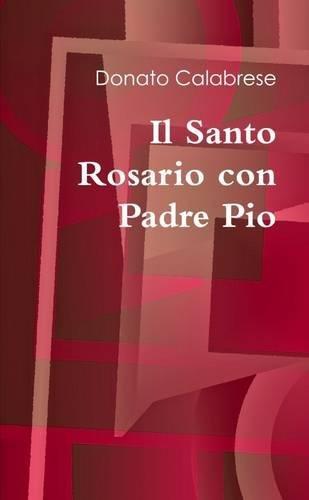 Il Santo Rosario con Padre Pio