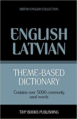 Lataa ilmaisia ​​e-kirjoja koboon Theme-based dictionary British English-Latvian - 5000 words 1784001740 PDF MOBI