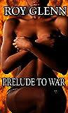Prelude to War (The Mike Black Saga Book 16)