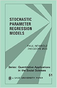 Stochastic Parameter Regression Models (Quantitative Applications in the Social Sciences) by Newbold, Paul, Bos, Theodore (1985)