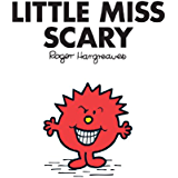 Little Miss Scary (Mr. Men and Little Miss Book 31)