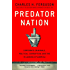 Predator Nation: Corporate Criminals, Political Corruption, and the Hijacking of America