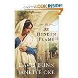 The Hidden Flame, Davis Bunn and Janette Oke, 1615239464