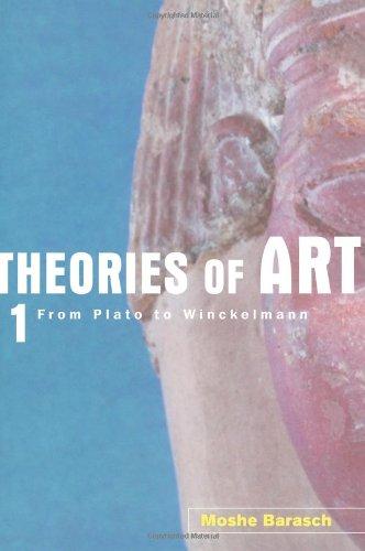 Theories of Art, 1: From Plato to Winckelmann