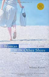 Woman on the Other Shore: A Novel