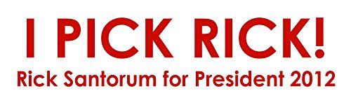 BuildASign I Pick Rick! 2012 Election Rick Santorum Bumper Stickers
