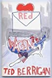 Red Wagon, Ted Berrigan, 0916328015