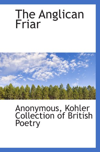 Biography of author kohler collection of british poetry for The fish friar