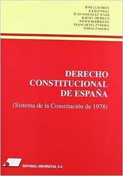 Derecho Constitucional De Espa¤a : por Brey  Enrile  González  Murillo