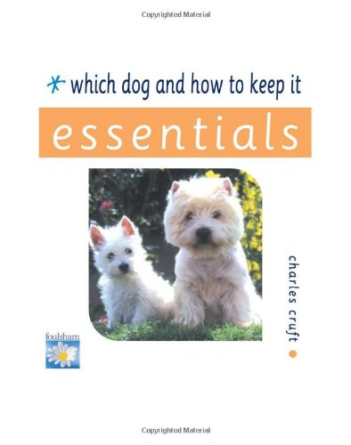 Which Dog and How to Keep It (Essential Series) pdf epub