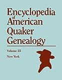 Encyclopedia of American Quaker Genealogy, William Wade Hinshaw, 0806301805