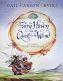 Fairy Haven and the Quest for the Wand, Gail Carson Levine, 1428763910