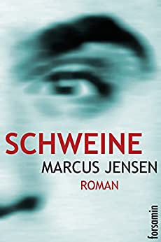 Schweine (Regina 2) (German Edition) by [Jensen, Marcus]