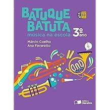 Batuque Batuta. Música na Escola. 3º Ano