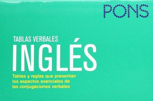 Tablas verbales Inglés. Nueva edición (Pons- Tablas Verbales)